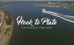 """Hook to Plate"" with Wicked Tuna"